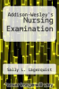 cover of Addison-Wesley`s Nursing Examination (2nd edition)