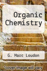 Organic Chemistry by G. Marc Loudon - ISBN 9780201144369