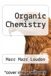 Organic Chemistry by Marc Marc Loudon - ISBN 9780201144383