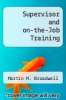 cover of Supervisor and on-the-Job Training (3rd edition)