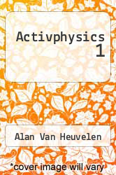 Activphysics 1 by Alan Van Heuvelen - ISBN 9780201310337