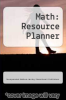 cover of Math: Resource Planner