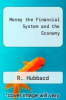 cover of Money the Financial System and the Economy (2nd edition)