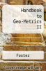 cover of Handbook to Geo-Metrics II