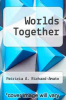 cover of Worlds Together (1st edition)