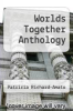cover of Worlds Together Anthology (1st edition)