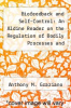 cover of Biofeedback and Self-Control: An Aldine Reader on the Regulation of Bodily Processes and Consciousness