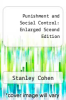 cover of Punishment and Social Control: Enlarged Sceond Edition (2nd edition)