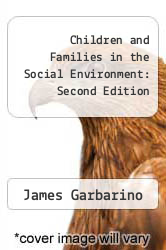 Cover of Children and Families in the Social Environment: Second Edition 2 (ISBN 978-0202360805)