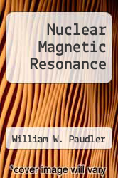 Cover of Nuclear Magnetic Resonance EDITIONDESC (ISBN 978-0205028887)