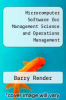 cover of Microcomputer Software for Management Science and Operations Management