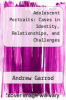 cover of Adolescent Portraits: Cases in Identity, Relationships, and Challenges (2nd edition)