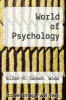 cover of World of Psychology (1st edition)