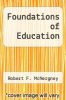 cover of Foundations of Education (1st edition)