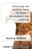 cover of Assessing and Guiding Young Children`s Development and Learning