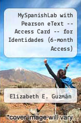 Cover of MySpanishLab with Pearson eText -- Access Card -- for Identidades (6-month Access) 3 (ISBN 978-0205177912)