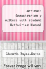 cover of Arriba!: Comunicacion y cultura with Student Activities Manual (6th edition)