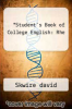 cover of Student`s Book of College English: Rhe (13th edition)