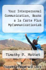 cover of Your Interpersonal Communication, Books a la Carte Plus MyCommunicationLab (1st edition)