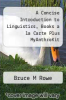 cover of A Concise Introduction to Linguistics, Books a la Carte Plus MyAnthroKit (3rd edition)