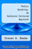 cover of Public Speaking: An Audience-Centered Approach (3rd edition)
