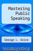 cover of Mastering Public Speaking (3rd edition)
