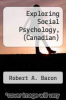 cover of Exploring Social Psychology, (Canadian) (2nd edition)