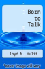 cover of Born to Talk