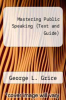 cover of Mastering Public Speaking (Text and Guide)