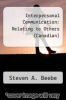cover of Interpersonal Communication : Relating to Others (Canadian) (3rd edition)