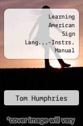 Cover of Learning American Sign Lang...-Instrs. Manual 2ND 04 (ISBN 978-0205393367)