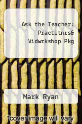 Cover of Ask the Teacher: Practitnrs& Vidwrkshop Pkg 1 (ISBN 978-0205397365)