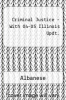 cover of Criminal Justice - With 04-05 Illinois Updt. (3rd edition)