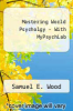 cover of Mastering World Psycholgy - With MyPsychLab (2nd edition)