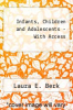 Infants, Children and Adolescents - With Access by Laura E. Berk - ISBN 9780205469611