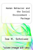 Human Behavior and the Social Environment - Package by Joe M. Schriver - ISBN 9780205527304