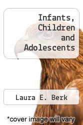 Cover of Infants, Children and Adolescents 6 (ISBN 978-0205534357)