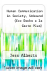 cover of Human Communication in Society, Unbound (for Books a la Carte Plus)