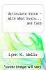 cover of Articulate Voice - With What Every... and Card (4th edition)
