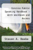 Concise Public Speaking Handbook - With Workbook and Access by Steven A. Beebe - ISBN 9780205650736