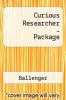 Curious Researcher-Package by Ballenger - ISBN 9780205725120