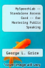 cover of MySpeechLab -- Standalone Access Card -- for Mastering Public Speaking (7th edition)