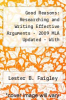 Good Reasons: Researching and Writing Effective Arguments by Lester B. Faigley - ISBN 9780205755363