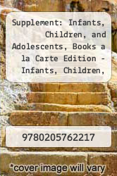 Cover of Supplement: Infants, Children, and Adolescents, Books a la Carte Edition - Infants, Children, and Adolescents: International Editi EDITIONDESC (ISBN 978-0205762217)