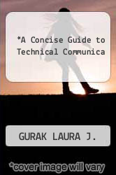 Cover of A Concise Guide to Technical Communica 3RD 09 (ISBN 978-0205773367)