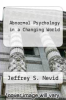 cover of ABNORMAL PSYCHOLOGY IN A CHANGING WORLD ?WITH ACCESS CODE| (7th edition)