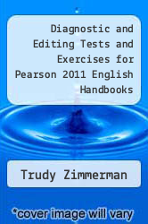 Cover of Diagnostic and Editing Tests and Exercises for Pearson 2011 English Handbooks 13 (ISBN 978-0205825455)