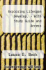 Exploring Lifespan Develop. - With Study Guide and Access by Laura E. Berk - ISBN 9780205840465