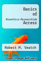 Cover of Basics of Bioethics-Mysearchlab Access 3RD 12 (ISBN 978-0205853359)