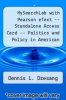 cover of MySearchLab with Pearson eText -- Standalone Access Card -- Politics and Policy in American States & Communities (8th edition)